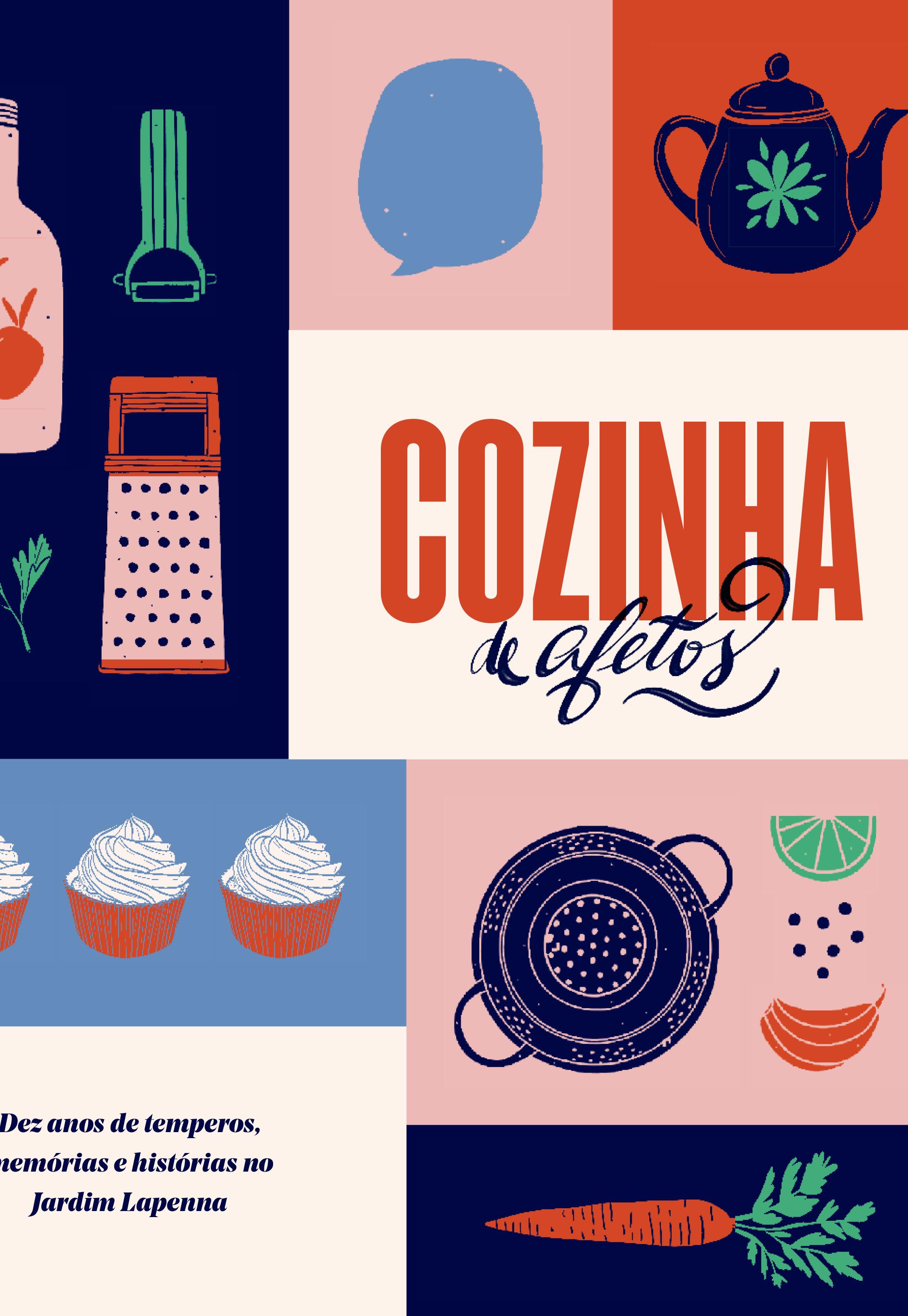 Cozinha de Afetos: dez anos de temperos, memórias e histórias no Jardim Lapena