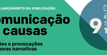 Fundação Tide Setubal, Instituto Alana e Rede Narrativas lançam guia para comunicação de causas