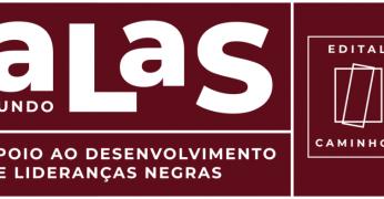 Edital Caminhos, primeira ação do Fundo Alas, apoiará lideranças negras