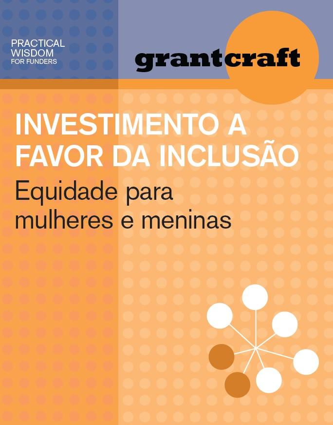 Investimento a favor da Inclusão – Equidade para mulheres e meninas