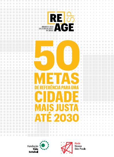 (Re)age SP - Virando o jogo das desigualdades em São Paulo