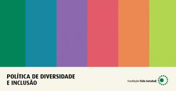 Diversidade: mais do que um valor, uma política institucional